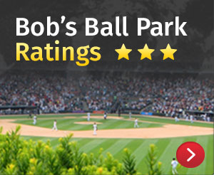 Bobs Ballpark Ratings